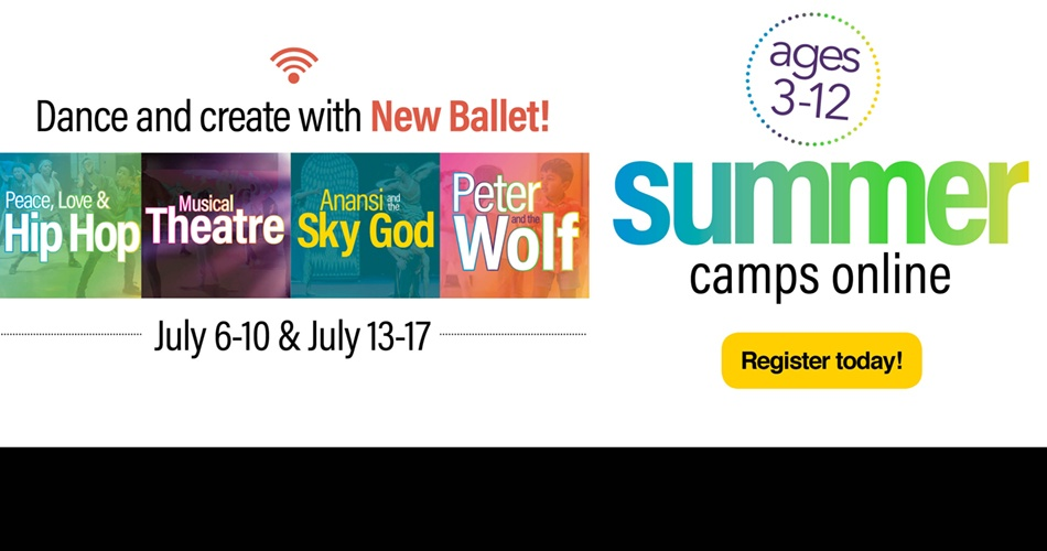 Register for virtual summer camps at New Ballet!