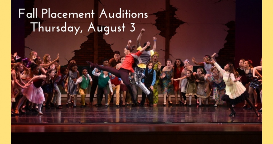 Fall Placement Auditions are Thursday, August 3, from 5pm to 6pm